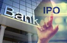 16家银行冲刺A股IPO